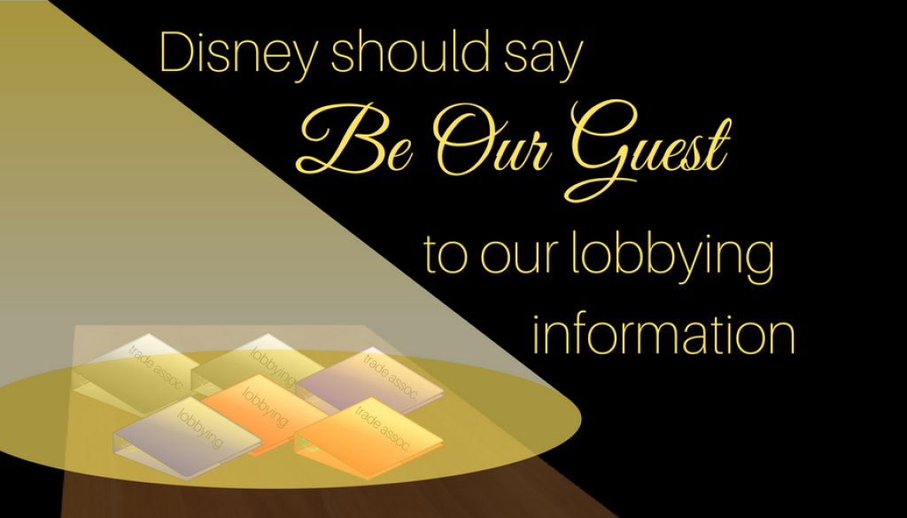 """Disney should say """"be our guest"""" to its lobbying information"""